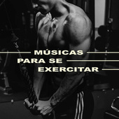 Músicas Para se Exercitar de Various Artists