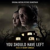 You Should Have Left (Original Motion Picture Soundtrack) by Geoff Zanelli