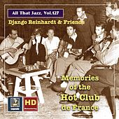 All that Jazz, Vol. 127: Django Reinhardt & Friends: