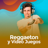 Reggaeton y video Juegos de Various Artists