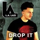 Drop it de L.A. Lazi