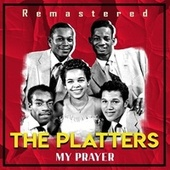 My Prayer (Remastered) de The Platters