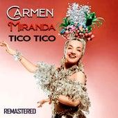Tico Tico (Remastered) de Carmen Miranda