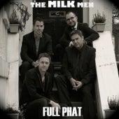 Full Phat de The Milkmen