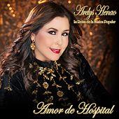 Amor de Hospital by Arelys Henao