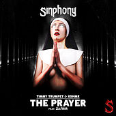 The Prayer (feat. Zafrir) by Timmy Trumpet