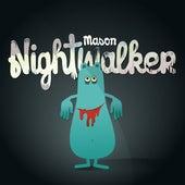 Nightwalker de Mason