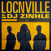 Miracles (feat. Apple Gule) (Remix) by Locnville