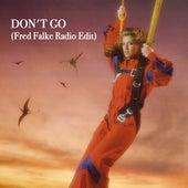 Don't Go (Fred Falke Radio Edit) by Sheila