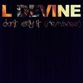 Don't Say It (Remixes) de L Devine