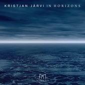 In Horizons von Kristjan Järvi