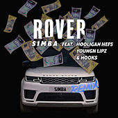 Rover (Remix) [feat. Hooligan Hefs, Youngn Lipz and Hooks] by S1mba