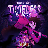 Marceline Canta: Timeless Songs (Version En Español) von Adventure Time
