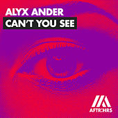 Can't You See de Alyx Ander