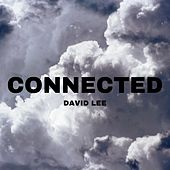 Connected by David Lee