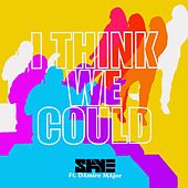 I Think We Could (feat. Damire Major) de Skye