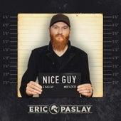 Nice Guy by Eric Paslay