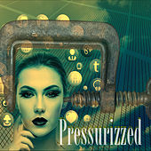 Pressurized by The Prince of Dance Music
