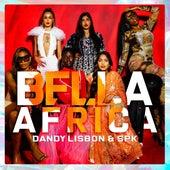Bella Africa by SPK DandyLisbon