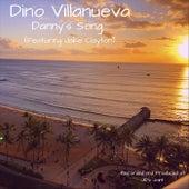 Danny's Song (feat. Jake Clayton) by Dino Villanueva