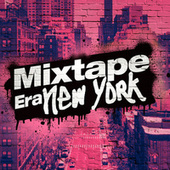 Mixtape Era New York by Various Artists