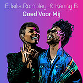 Goed Voor Mij von Edsilia Rombley