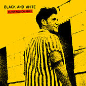 Black And White (Oliver Nelson Remix) by Niall Horan