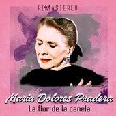 La Flor de la Canela (Remastered) de Maria Dolores Pradera