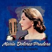 Luna de España (Remastered) de Maria Dolores Pradera