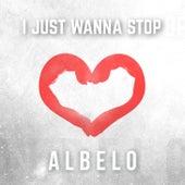 I Just Wanna Stop de Albelo