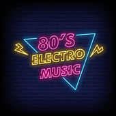 80s Electro Music de Various Artists
