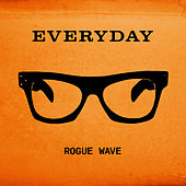 Everyday de Rogue Wave