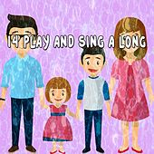 14 Play and Sing a Long by Canciones Infantiles