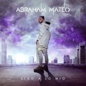 Sigo a Lo Mío von Abraham Mateo