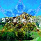 51 My Baby Rest Album de Sleepicious