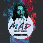 Mad de Money Klaud
