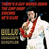There's a Guy Works Down the Chip Shop Swears He's Elvis by Billy Bremner's Rockfiles