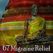 67 Migraine Relief de Zen Meditate