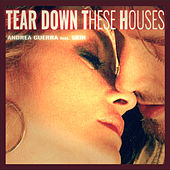 Tear Down These Houses von Andrea Guerra