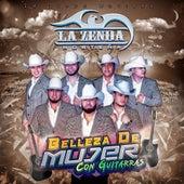 Belleza De Mujer (Con Guitarras) by La Zenda Norteña