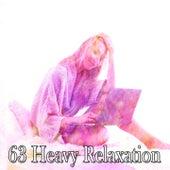63 Heavy Relaxation de Best Relaxing SPA Music