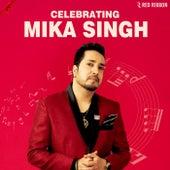 Celebrating Mika Singh by Mika Singh