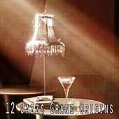 12 Jazzs Grand Origins by Relaxing Piano Music Consort