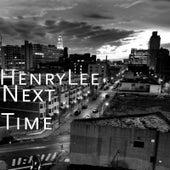 Next Time von Henry Lee