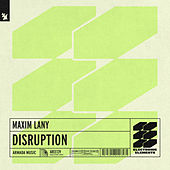 Disruption von Maxim Lany