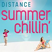 Distance: Summer Chillin' von Various Artists