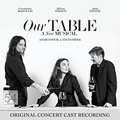 Our Table (Original Concert Cast Recording) [Live at Feinstein's / 54 Below] de Various Artists
