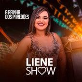 A Rainha dos Paredões de Liene Show