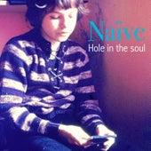 Hole in the Soul by Naïve