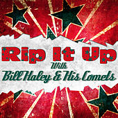 Rip It up with Bill Haley & His Comets von Bill Haley